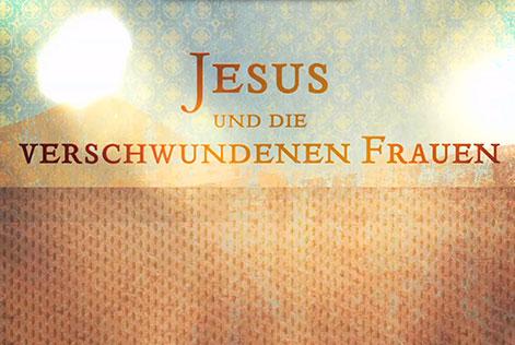 jesus_verschwundenen_frauen
